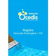 Registre peroxyde d'hydrogene > 12%